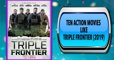 Ten Action Movies Like Triple Frontier (2019)
