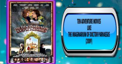 Ten Adventure Movies Like The Imaginarium of Doctor Parnassus (2009)