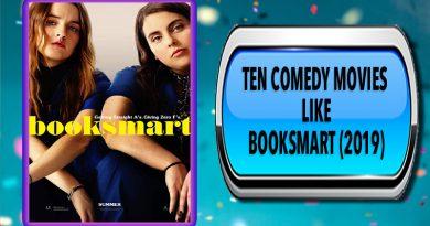 Ten Comedy Movies Like Booksmart (2019)