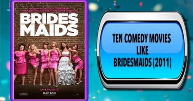 Ten Comedy Movies Like Bridesmaids (2011)