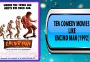 Ten Comedy Movies Like Encino Man (1992)