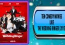 Ten Comedy Movies Like The Wedding Ringer (2015)