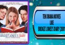 Ten Drama Movies Like Bridget Jones's Diary (2001)