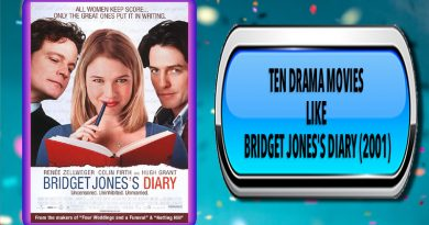 Ten Drama Movies Like Bridget Jones's Diary (2001)