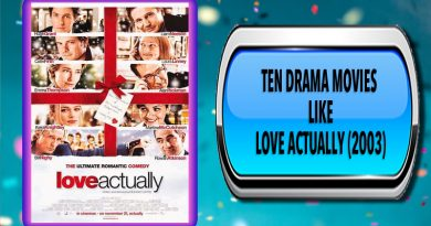Ten Drama Movies Like Love Actually (2003)