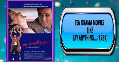 Ten Drama Movies Like Say Anything... (1989)