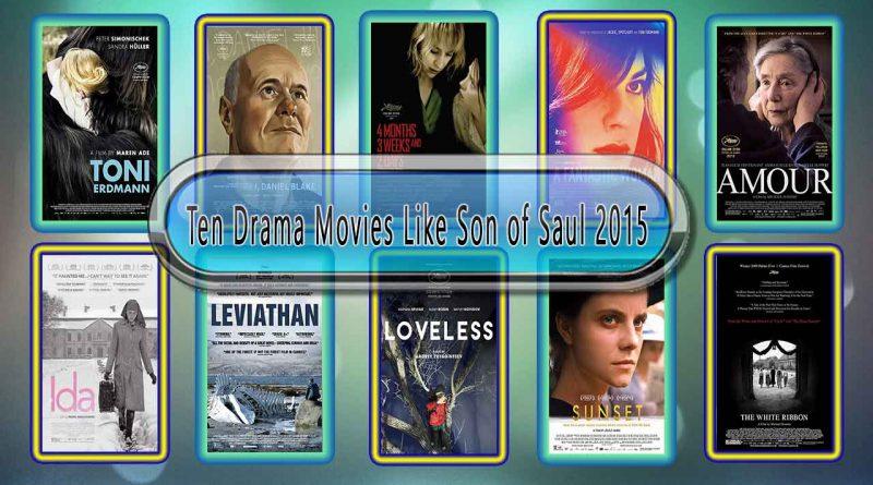 Ten Drama Movies Like Son of Saul (2015)