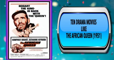 Ten Drama Movies Like The African Queen (1951)