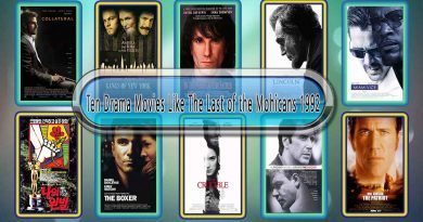 Ten Drama Movies Like The Last of the Mohicans (1992)
