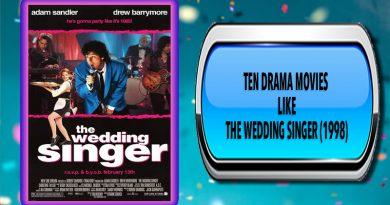 Ten Drama Movies Like The Wedding Singer (1998)