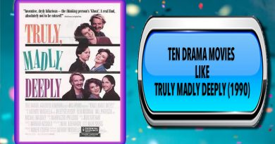 Ten Drama Movies Like Truly Madly Deeply (1990)