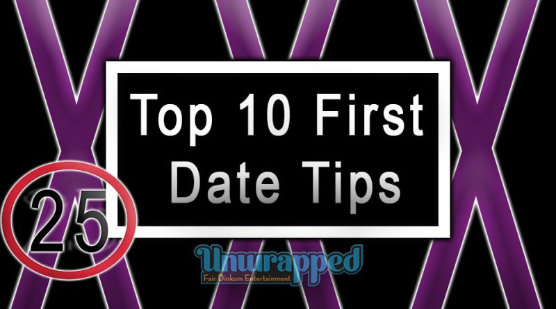 Top 10 First Date Tips