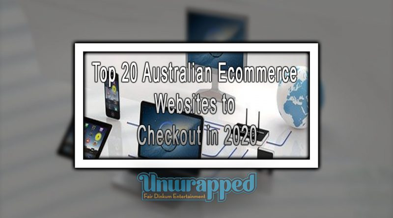 Top 20 Australian Ecommerce Websites to Checkout in 2020
