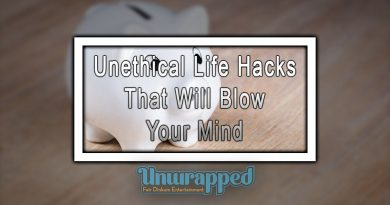 Unethical Life Hacks That Will Blow Your Mind