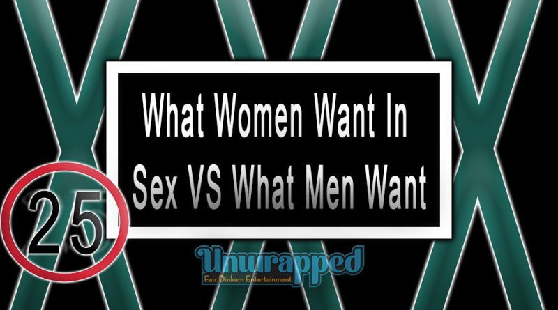 What Women Want In Sex VS What Men Want