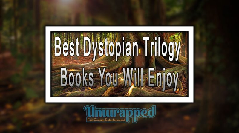 Best Dystopian Trilogy Books You Will Enjoy