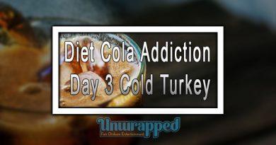 Diet Cola Addiction Day 3 Cold Turkey