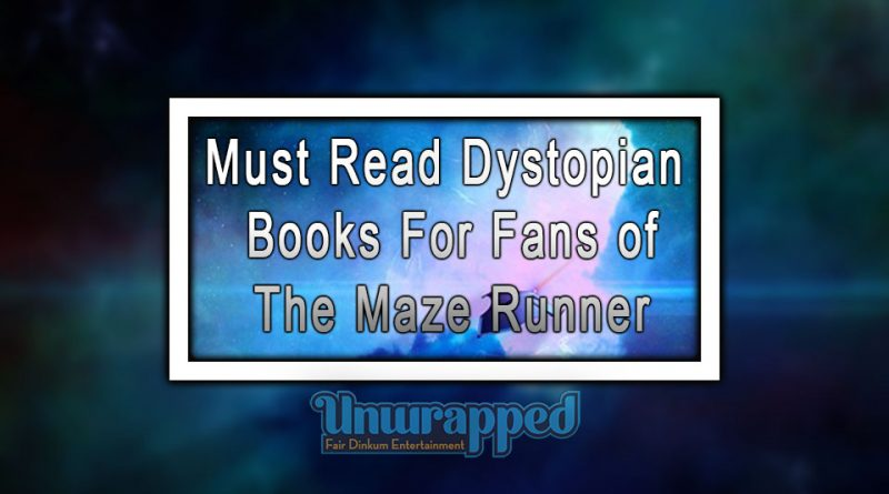 Must Read Dystopian Books For Fans of The Maze Runner