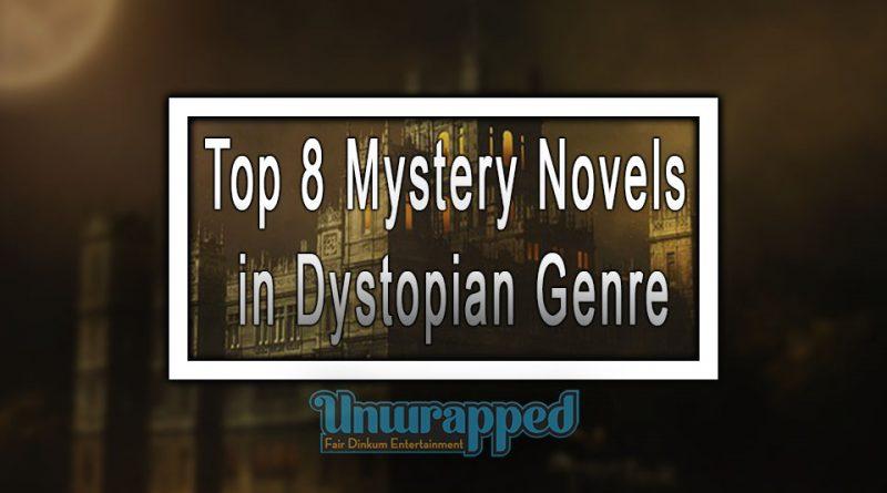 Top 8 Mystery Novels in Dystopian Genre