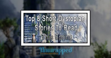 Top 8 Short Dystopian Stories To Read This Spring