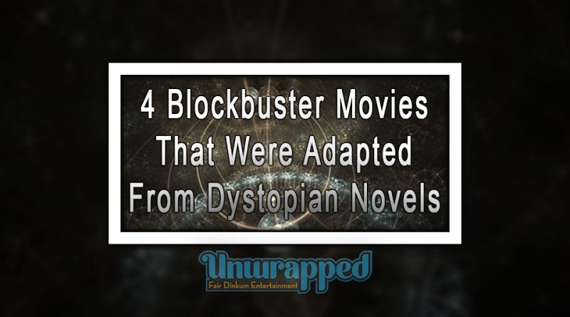 4 Blockbuster Movies That Were Adapted From Dystopian Novels