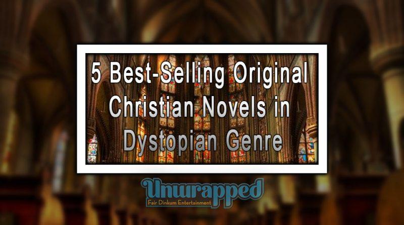 5 Best-Selling Original Christian Novels in Dystopian Genre