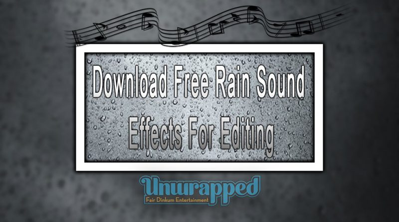 Download Free Rain Sound Effects For Editing