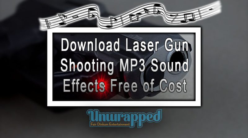 Download Laser Gun Shooting MP3 Sound Effects Free of Cost