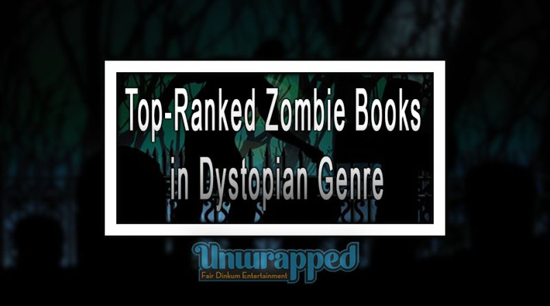 Top-Ranked Zombie Books in Dystopian Genre