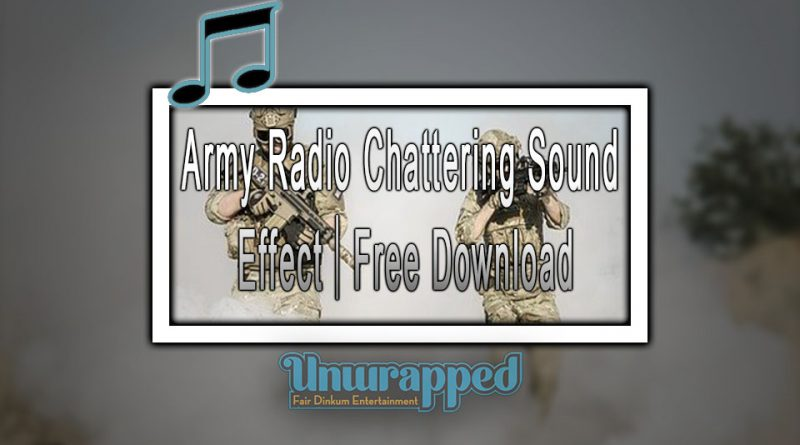 Army Radio Chattering Sound Effect|Free Download