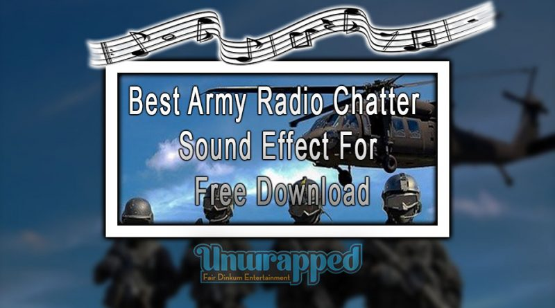 Best Army Radio Chatter Sound Effect For Free Download
