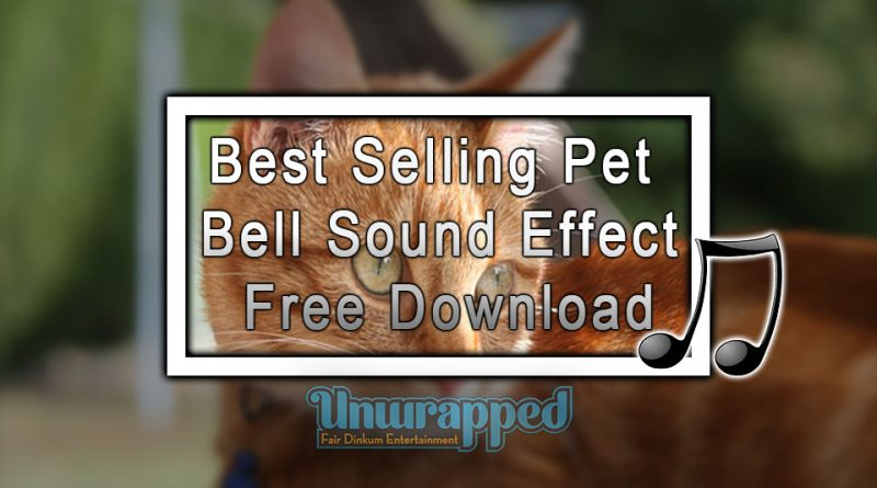Best Selling Pet Bell Sound Effect| Free Download