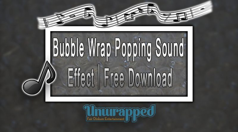 Bubble Wrap Popping Sound Effect|Free Download