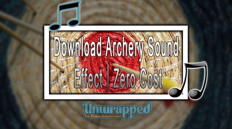 Download Archery Sound Effect|Zero Cost