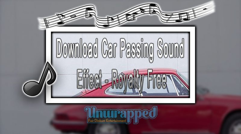 Download Car Passing Sound Effect - Royalty-Free