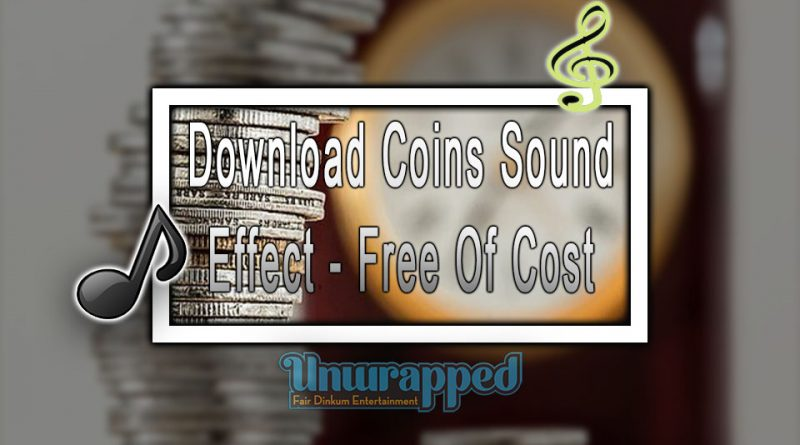 Download Coins Sound Effect - Free Of Cost