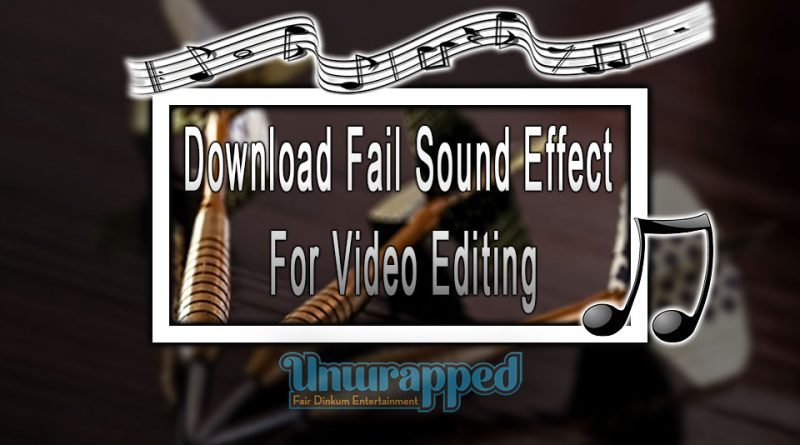 Download Fail Sound Effect For Video Editing