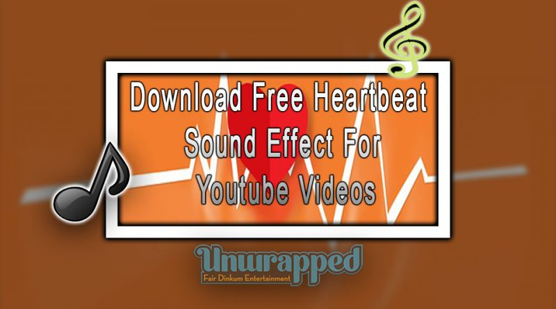 Download Free Heartbeat Sound Effect For Youtube Videos