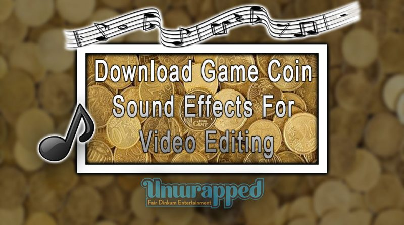 Download Game Coin Sound Effects For Video Editing