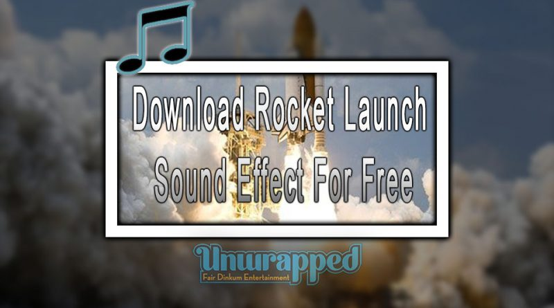 Download Rocket Launch Sound Effect For Free