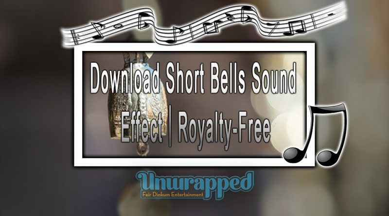 Download Short Bells Sound Effect|Royalty-Free