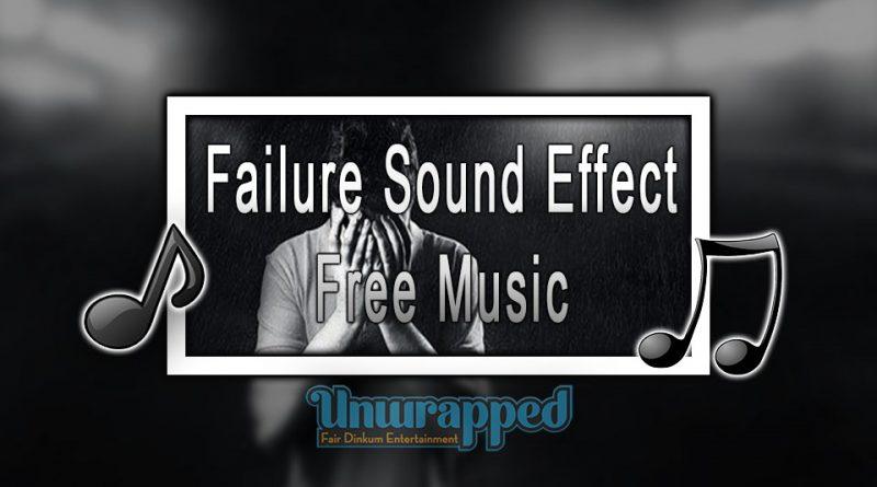Failure Sound Effect Free Music