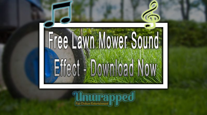 Free Lawn Mower Sound Effect - Download Now