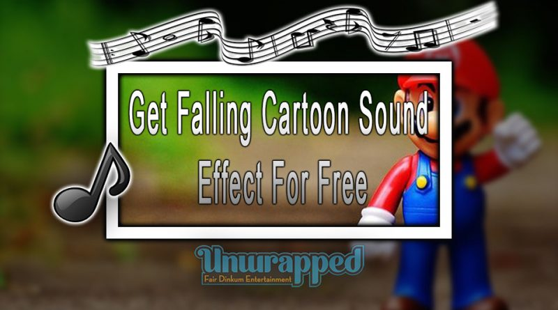 Get Falling Cartoon Sound Effect For Free