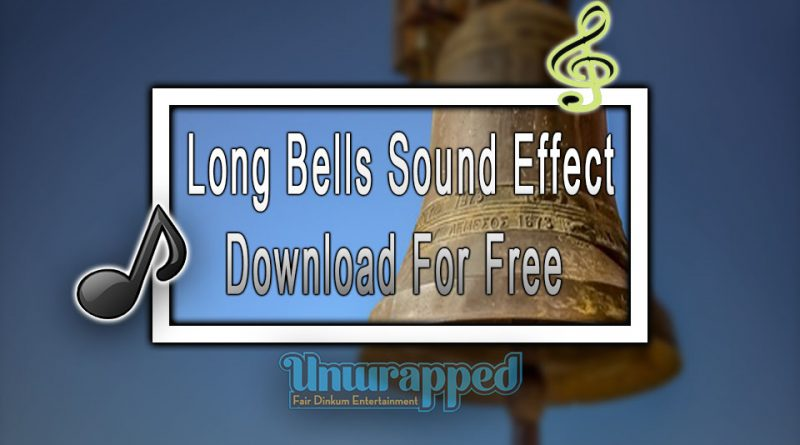 Long Bells Sound Effect|Download For Free