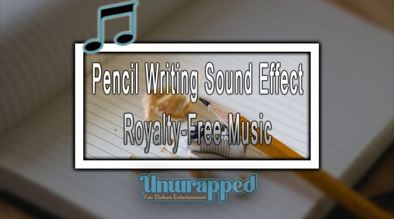 Pencil Writing Sound Effect|Royalty-Free Music