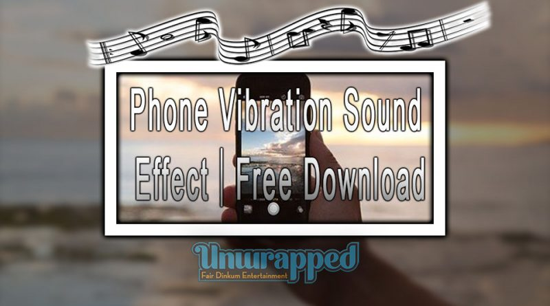 Phone Vibration Sound Effect|Free Download