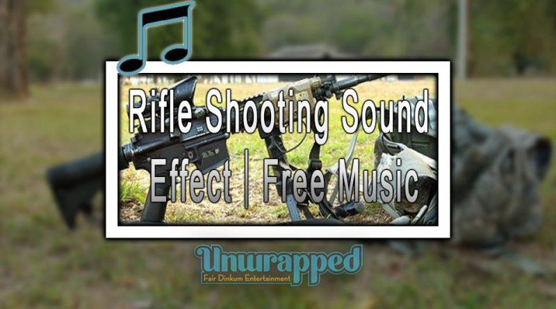 Rifle Shooting Sound Effect|Free Music