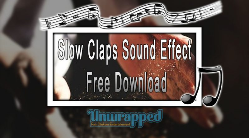 Slow Claps Sound Effect - Free Download