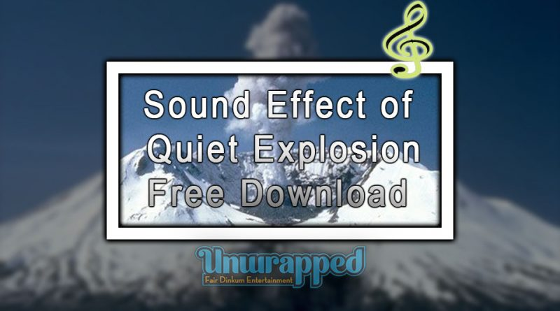 Sound Effect of Quiet Explosion|Free Download